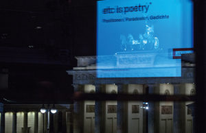 etc is poetry. Poesie, Poetik, Positionen  Vortrag und Gespräche @ Akademie der Künste Plenarsaal