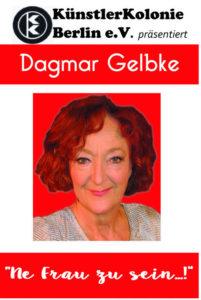 """Dagmar Gelbke """"Ne Frau zu sein ..."""" @ Theater Coupé"""
