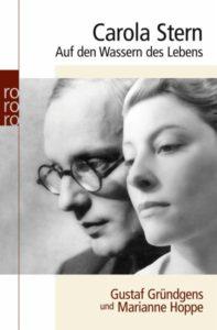 """""""Auf den Wassern des Lebens. Gustaf Gründgens und Marianne Hoppe"""", Lesung @ Gutshaus Steglitz (am Schlosspark Theater)"""