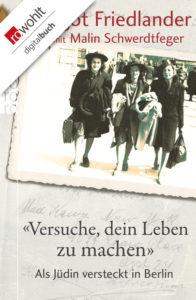 """""""Versuche, dein Leben zu machen – Als Jüdin versteckt in Berlin"""" @ Volkshochschule City West"""